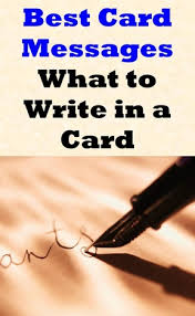 use these greeting card messages to help you find the