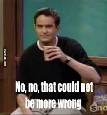 Chandler Meme - sarcastic chandler meme 9gag