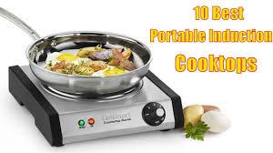 Best Induction Portable Cooktop 10 Best Portable Induction Cooktops 2017 Portable Induction