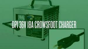 dpi 36v golf cart charger with crowsfoot connector 18 amps youtube