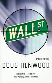 wall street how it works and for whom doug henwood