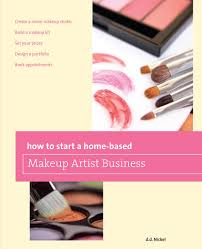 how to start a home based makeup artist business ebook by deanna