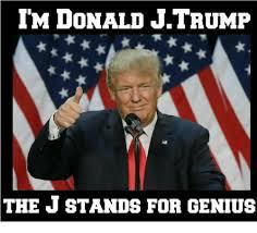J Meme - im donald jtrump the j stands for genius meme on me me