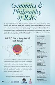 Ucsc Map Genomics And Philosophy Of Race U201d Conference U2013 Institute For