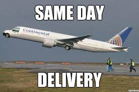 Delivery Meme - same day delivery the functional airplane know your meme