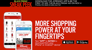 jcpenney black friday add jcpenney mobile app users will receive a sneak peak of their 2016