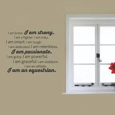 i am an equestrian wall quotes decal wallquotes com next to window inspirational equestrian wall decal