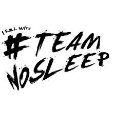 Team No Sleep Meme - 12 best no sleep images on pinterest no sleep chronic illness