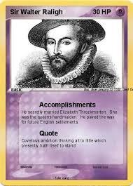 pokémon sir walter raligh accomplishments my card