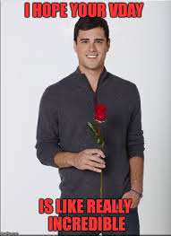 The Bachelor Memes - happy valentines day from bachelor ben imgflip