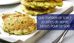 plat facile a cuisiner et rapide que manger ce soir 20 idées de repas du soir simples et rapides