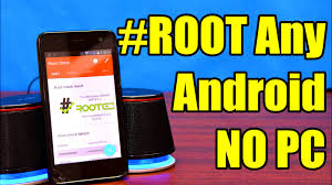 why root android how to root any android device without a computer one touch root