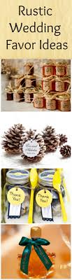Top 10 Wedding Favors by 10 Favors For A Rustic Wedding Rustic Wedding Favors Favors And