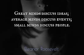 great minds discuss ideas average minds picture quotes 1165