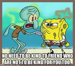 Bad Friend Meme - bad friends memes quickmeme