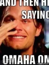Tom Brady Meme Omaha - tom brady crying about peyton manning on make a gif