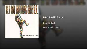Kim Mitchell Patio Lanterns by I Am A Wild Party Live Youtube