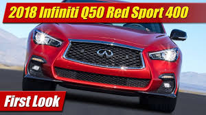 2018 infiniti q50 red sport 400 first look youtube