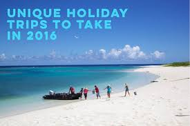 7 unique travel ideas for 2016