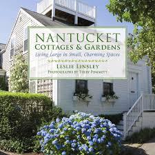 natucket cottages u0026 gardens by skyhorse publishing issuu