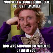 Bernadette Meme - your very welcome bernadette but just remember god was showing off