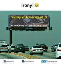 Texting And Driving Meme - irony texting while driving kil for more driving tips text safety