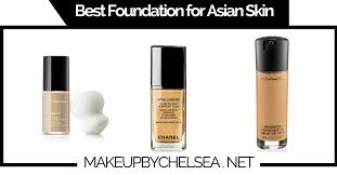 best foundation for skin best foundation for asian skin of 2018 make up by chelsea