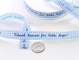 gingham ribbon thank heaven for boys blue gingham ribbon it s a boy