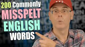 check your spelling 200 english words you are spelling wrong