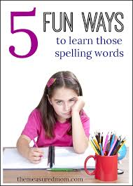 fun ways to practice spelling words the measured mom