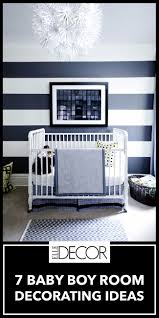 Baby Boy Room Decor Ideas 7 Baby Boy Room Ideas Boy Nursery Decorating Ideas