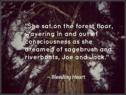 quotes heart bleeding quotes about bleeding heart 58 quotes