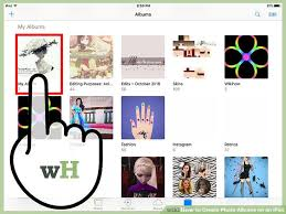 Pretty Photo Albums How To Create Photo Albums On An Ipad With Pictures Wikihow