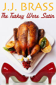 buy the turkey wore satin a thanksgiving tale of murder mystery
