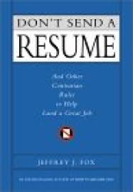 What Is The Summary In A Resume Don U0027t Send A Resume Summary Jeffrey J Fox Pdf Download