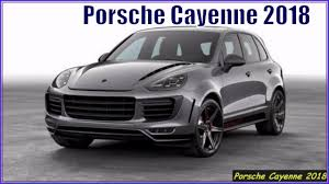 porsche suv porsche cayenne 2018 suv look and review