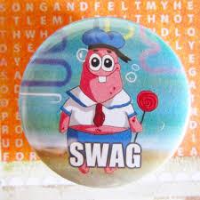 Starfish Meme - swag patrick starfish meme 1 75 badge button wants needs