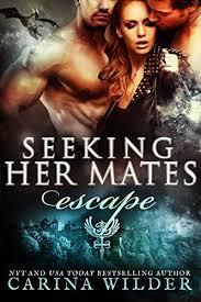 Seeking Kindle Escape A Shifter Serial Seeking Mates Book 2
