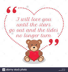 Love And Stars Quotes by Inspirational Love Quote I Will Love You Until The Stars Go Out