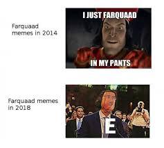 Memes Of 2014 - farquaad memes in 2014 vs farquaad memes in 2018 meme xyz
