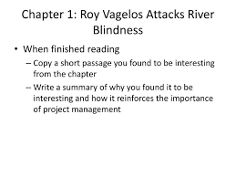 Blindness Chapter Summaries Ppt Chapter 1 Roy Vagelos Attacks River Blindness Powerpoint
