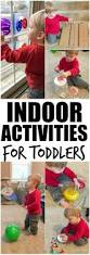 Best Activity Table For Babies by Best 25 Indoor Toddler Activities Ideas On Pinterest Toddler