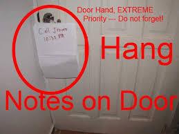 Hang Exterior Door Hang A Note On Door Handle Of Exterior Door Of House As Reminder