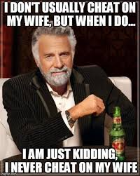 Meme Cheating Wife - the science of infidelity why do people cheat on their partners