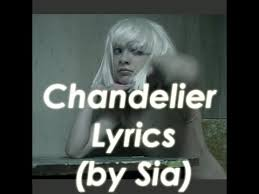 Sia Chandelier Lyric Sia Chandelier Scrolling Lyrics On Screen Youtube