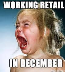 Working In Retail Memes - working retail in december meme on imgur