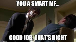 Say What Again Meme - pulp fiction say what again imgflip