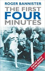 Roger Banister The First Four Minutes Amazon Co Uk Roger Bannister