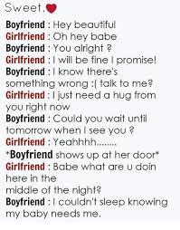 Sweet Memes For Boyfriend - sweet boyfriend hey beautiful girlfriend oh hey babe boyfriend you