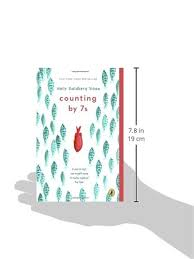 Counting By 7s Book Report Counting By 7s Goldberg Sloan 9780142422861 Amazon Com Books